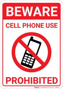 Beware Cell Phone Use Prohibited with Icon Portrait - Wall Sign
