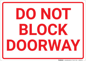 Do Not Block Doorway Landscape - Wall Sign