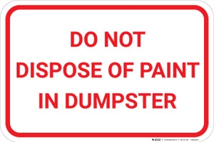 Do Not Dispose Of Paint In Dumpster Landscape - Wall Sign