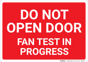 Do Not Open Door Fan Test In Progress Landscape - Wall Sign