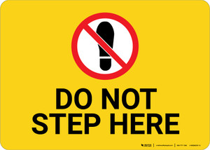 Do Not Step Here with Icon Landscape - Wall Sign