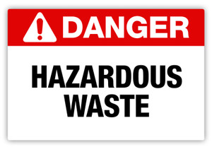 Danger - Hazardous Waste Label