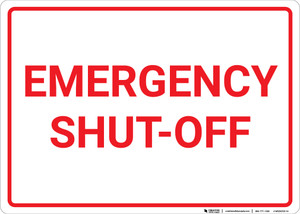 Emergency Shut Off White and Red Landscape - Wall Sign