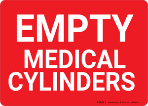 Empty Medical Cylinders Landscape - Wall Sign