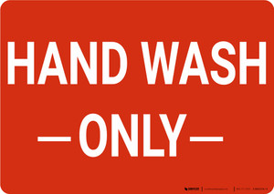 Hand Wash Only Landscape - Wall Sign