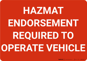 Hazmat Endorsement Required To Operate Vehicle Landscape - Wall Sign