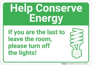 Help Conserve Energy Please Turn Off Lights with Icon Landscape - Wall Sign