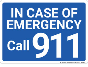 In Case Of Emergency Call 911 Blue Landscape - Wall Sign