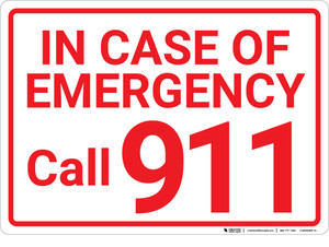 In Case Of Emergency Call 911 Landscape - Wall Sign