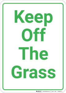 Keep Off The Grass Portrait - Wall Sign
