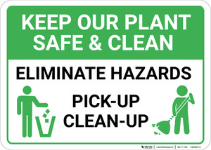 Keep Our Plant Safe And Clean Eliminate Hazards with Icons Landscape - Wall Sign