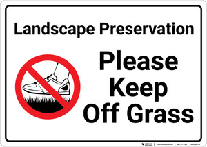 Landscape Preservation Please Keep Off Grass with Icon Landscape - Wall Sign