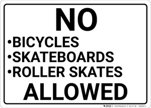 No Bicycles Skateboards Roller Skates Allowed Landscape - Wall Sign