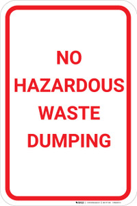 No Hazardous Waste Dumping Portrait - Wall Sign