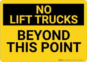 No Lift Trucks Beyond Point Landscape - Wall Sign