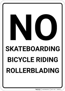 No Skateboarding Bicycle Riding Rollerblading Portrait - Wall Sign