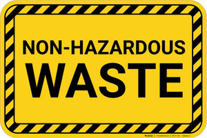 Non Hazardous Waste with Hazard Border Landscape - Wall Sign