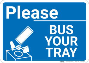 Please Bus Your Tray with Icon Landscape - Wall Sign