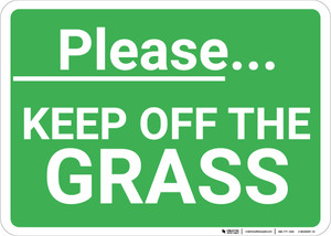 Please Keep Off The Grass Landscape - Wall Sign
