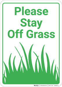 Please Stay Off Grass Portrait - Wall Sign