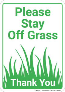 Please Stay Off Grass Thank You Portrait - Wall Sign