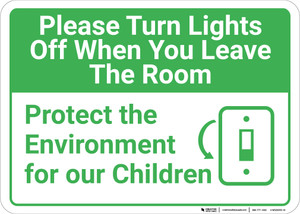Please Turn Lights Off When You Leave with Icon Landscape - Wall Sign