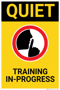Quiet Training In Progress with Icon Portrait - Wall Sign