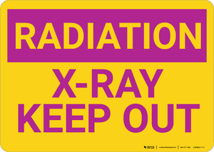 Radiation X Ray Keep Out Landscape - Wall Sign