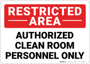 Restricted Area Authorized Clean Room Landscape - Wall Sign