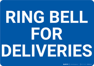 Ring Bell For Deliveries Landscape - Wall Sign