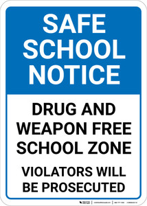 Safe School Notice Drug And Weapon Free Zone Portrait - Wall Sign