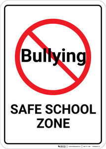 Safe School Zone No Bullying with Icon Portrait - Wall Sign