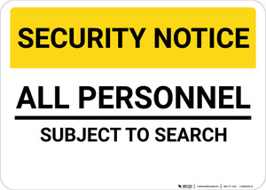 Security Notice All Personnel Subject To Search Landscape - Wall Sign