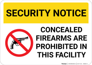 Security Notice Concealed Firearms Prohibited In Facility with Icon Landscape - Wall Sign