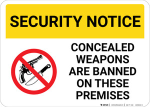 Security Notice Concealed Weapons Are Banned On Premises with Icon Landscape - Wall Sign