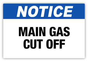 Notice - Main Gas Cut Off Label
