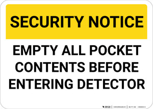 Security Notice Empty Pockets Before Entering Detector Landscape - Wall Sign
