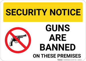 Security Notice Guns Banned On Premises with Icon Landscape - Wall Sign