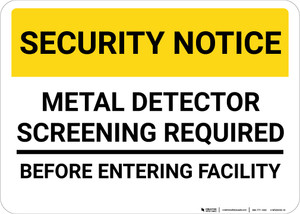 Security Notice Metal Detector Screening Required Landscape - Wall Sign