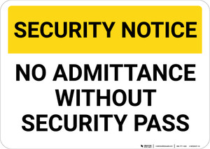 Security Notice No Admittance Without Security Pass Landscape - Wall Sign
