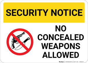Security Notice No Concealed Weapons Allowed with Icon Landscape - Wall Sign