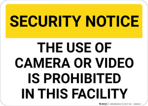Security Notice The Use Of Camera Or Video Is Prohibited Landscape - Wall Sign