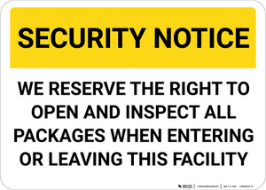 Security Notice We Reserve The Right To Inspect Packages Landscape - Wall Sign