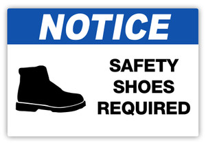Notice - Safety Shoes Required Label
