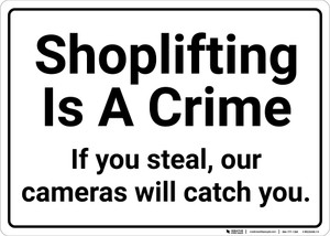 Shoplifting Is A Crime Landscape - Wall Sign