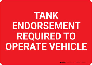 Tank Endorsement Required To Operate Vehicle Landscape - Wall Sign