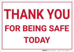 Thank You For Being Safe Today Landscape - Wall Sign