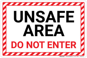 Unsafe Area Do Not Enter with Hazard Border Landscape - Wall Sign