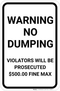 Warning No Dumping Violaters Prosecuted and Fined Portrait - Wall Sign