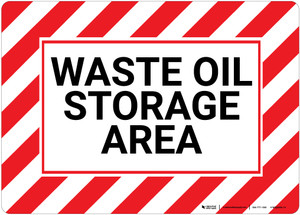 Waste Oil Storage Area with Hazard Border Landscape - Wall Sign